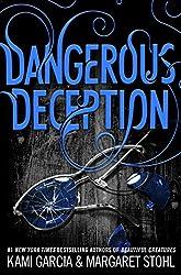 Dangerous Deception (Dangerous Creatures series Book 2)