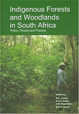 Indigenous forests and woodlands in south africa policy people and indigenous forests and woodlands in south africa policy people and practice publicscrutiny Images