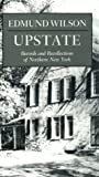 Upstate: Records and Recollections of Northern New York (New York Classics)