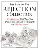 The Best of the Rejection Collection, Matthew Diffee, 0761165789