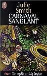 Carnaval sanglant par Smith
