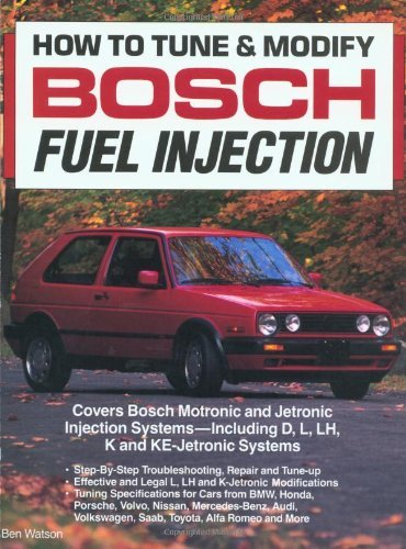 How to Tune and Modify Bosch Fuel Injection by Ben Watson (4-Feb-1992) Paperback