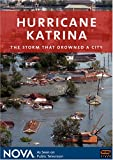 NOVA - Hurricane Katrina: The Storm That Drowned a City