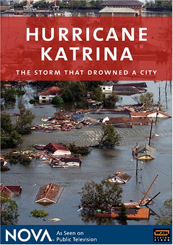 NOVA - Hurricane Katrina: The Storm That Drowned a City ()