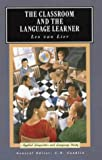The Classroom and the Language Learner: Ethnography and Second-Language Classroom Research (Applied Linguistics and Language Study)