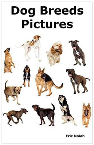 Amazoncom Dog Breeds Pictures Over 100 Breeds Including Chihuahua