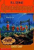 Ghost Camp (Goosebumps, No 45)