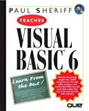 Paul Sheriff Teaches Visual Basic 6, Paul Sheriff, 0789718987