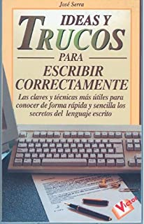 Ideas y Trucos para Escribir Correctamente (Ideas Y Trucos / Practical Ideas Series) (
