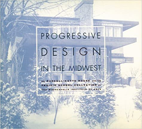 Progressive Design in the Midwest: The Purcell-Cutts House and the Prairie School Collection at the Minneapolis Institute of Arts