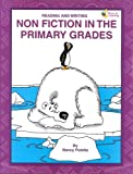 Reading and Writing Non-Fiction in the Primary Classroom, Nancy Polette, 1880505924