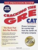 Princeton Review Cracking the GRE CAT 2000, Princeton Review Staff and Karen Lurie, 0375754075