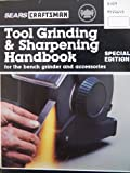 Sears Craftsman, Tool Grinding & Sharpening Handbook for the Bench Grinder and Accessories