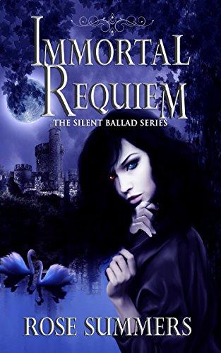 Immortal Requiem: The Silent Ballad Series (The Silent Ballads Book 1)