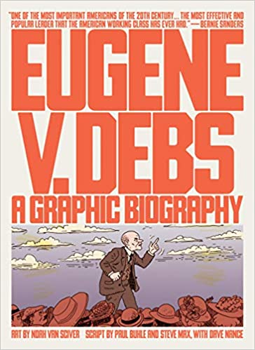 Eugene V. Debs: A Graphic Biography: Amazon.es: Noah Van ...