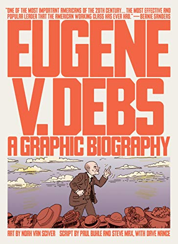 Image of Eugene V. Debs: A Graphic Biography