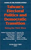 Taiwan's Electoral Politics and Democratic Transition, , 1563246716