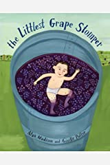 The Littlest Grape Stomper Hardcover