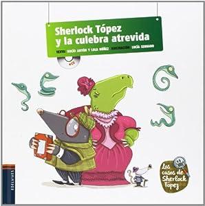 "Afficher ""Sherlock Topez y la culebra atrevida"""