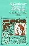 A Centenary Tribute to J. M. Synge, Suheil Badi Bushrui, 0901072788