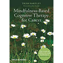 Mindfulness-Based Cognitive Therapy for Cancer: Gently Turning Towards