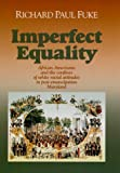 Imperfect Equality, Paul Fuke and Richard Paul Fuke, 0823219623
