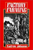 Factory Farming, Johnson, Andrew, 0631178430
