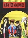 Love & Rockets Vol. 1: Music for Mechanics