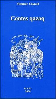 Contes qazaqs par Maurice Coyaud