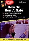 How to Run a Sale, Rick Segel, 0967458633