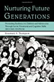 Nurturing Future Generations, Rosemary Thompson, 041595097X