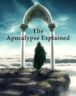 The Apocalypse Explained (Hyperlinked Works of Emanuel Swedenborg Book 33) by [Swedenborg, Emanuel]