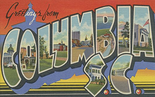 (Columbia, South Carolina - Large Letter Scenes (24x36 SIGNED Print Master Giclee Print w/ Certificate of Authenticity - Wall Decor Travel Poster))