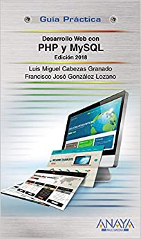 Desarrollo Web Con Php Y Mysql. Edición 2018 por Francisco José González Lozano epub
