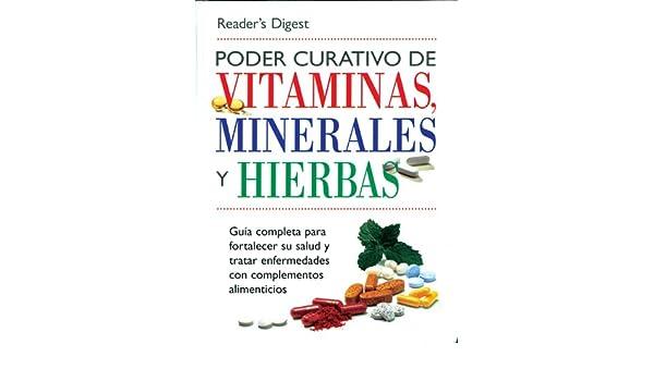 Poder Curativo de Vitaminas, Minerales, y Hierbas: Amazon.es: Readers Digest: Libros