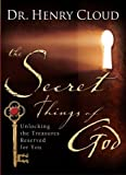 The Secret Things of God, Henry Cloud, 1416563601