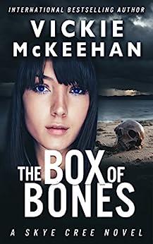 The Box of Bones (Skye Cree, Book 3) by [McKeehan, Vickie]