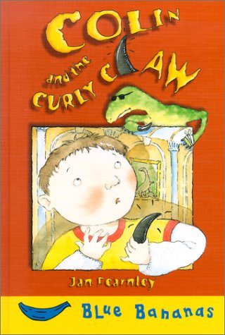 Colin and the Curly Claw (Banana Storybooks: Blue)