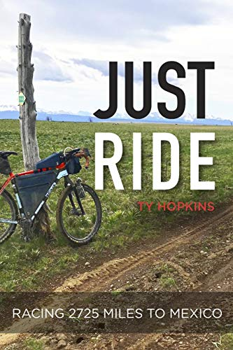 Pdf Outdoors Just Ride: Racing 2,725 Miles to Mexico