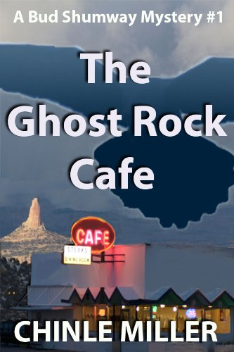 The Ghost Rock Cafe (Bud Shumway Mystery Series Book 1)