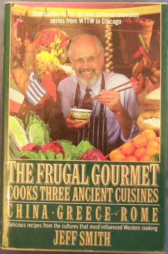 Amazoncom The Frugal Gourmet Cooks Three Ancient Cuisines China - Cuisines smith