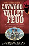 img - for Caywood Valley Feud (Penn & Mccutcheon) book / textbook / text book