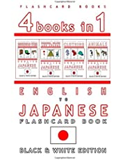 4 books in 1 - English to Japanese Kids Flash Card Book: Black and White Edition: Learn Japanese Vocabulary for Children