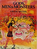 Gods, Men and Monsters from the Greek Myths (World Mythologies Series)