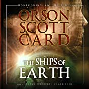 The Ships of Earth: Homecoming, Volume 3 | Orson Scott Card