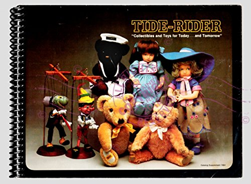 Tide-Rider : Collectibles and Toys for Today and Tomorrow. 1984 Supplement Catalogue Features : Lenci (Italy) And House of Nisbet, MerryThought, Pelham Puppets, John Hamilton Ltd. (England) (Full Color Replica/Reprint)