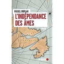Indépendance des âmes (L')