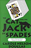 The Cat and the Jack of Spades, Douglas, Carole Nelson, 0786228962