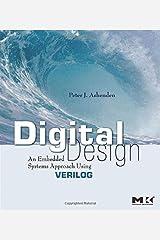 Digital Design (Verilog): An Embedded Systems Approach Using Verilog Kindle Edition