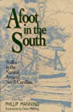 Afoot in the South, Phillip Manning, 0895870991